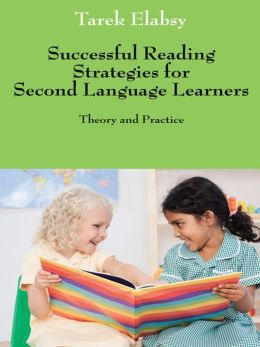 Successful Reading Strategies for Second Language Learners: Theory and Practice