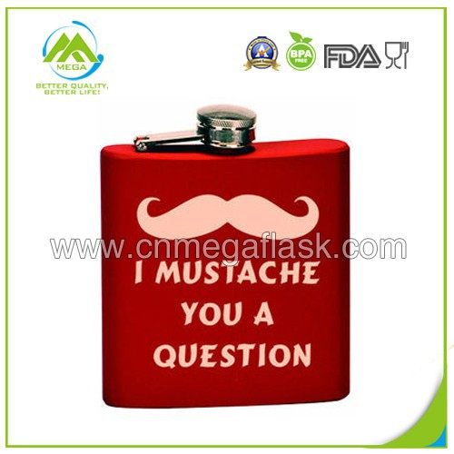6oz Painting Stainless Steel Hip Flask With I Mustache You A Question