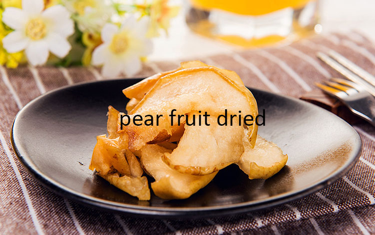 Wholesale Dried Fruit/ Dried Pear/ Dried Peach,Freeze Dried Pear