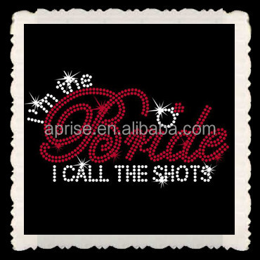 Aprise - I'm the Bride I call the shots Rhinestone Transfers iron on