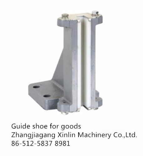 elevator goods guide shoe from Xinlin Machinery in China