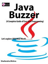 JAVA BUZZER A COMPLETE GUIDE OF CORE JAVA PROGRAMMING