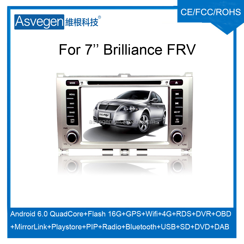 For 7'' Brilliance FRV car dvd GPS navigation Android 6.0 multimedia player support wifi 4G playstore