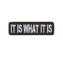 """IT IS WHAT IT IS"" Funny Embroidered Motorcycle MC Club Free Biker Vest Patch"
