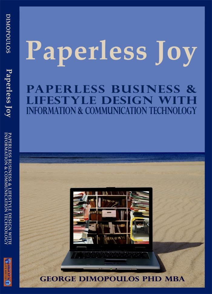 BOOK: Paperless Joy-Paperless Business & Lifestyle Design With Information & Communication Technology