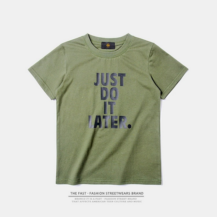 ins Spring and summer new children 's clothing spoof the text JUST DO IT LATER short - sleeved t - shirt