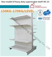 Dachang factory DC-13 High Quality Heavy duty supermarket shelf/ Wall & Gondola shelf/ Corner 150kg/level TUV & ISO certificated