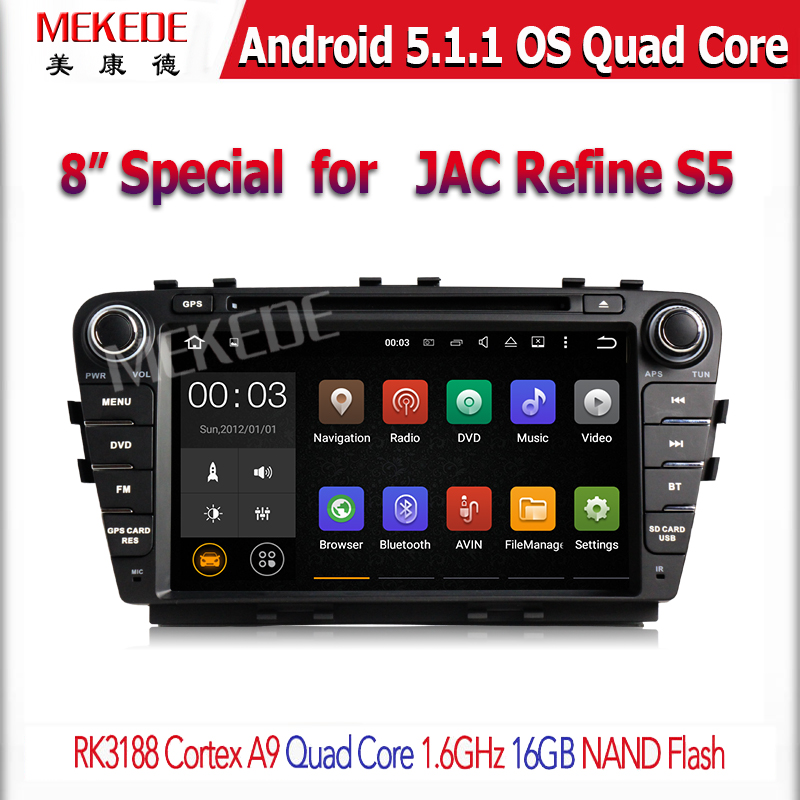 android5.1.1 car Audio with RK3188 CORTEX A9 QuadCore 1.6GHZ 16GB NAND Flash 8' special' for JAC Refine s5