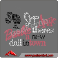 Hot Sale Baby There'S A New Doll In The Town Hot Fix Transfer Motif Designs