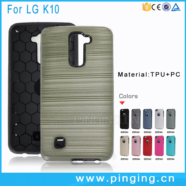 New shockproof hybrid mobile phone cover for LG <strong>K10</strong> wire drawing , hard case cover for LG <strong>K10</strong>
