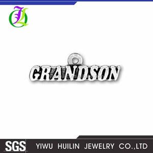 "CN185121 Yiwu Huilin Jewelry newest design Charm Pendants letter Antique Silver Message "" Grandson"" pendant"