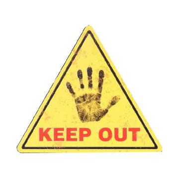 KEEP OUT Triangle embossed warning sign board