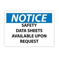 "NMC N444RB, 10"" x 14"" ""Notice Safety Data Sheets Available Upon Request"" Rigid Plastic Sign"