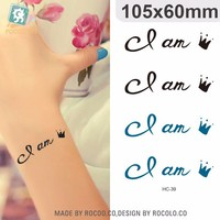 "HC39/hot selling waterproof coolest temporary tattoos stickers writing ""i am queen"""