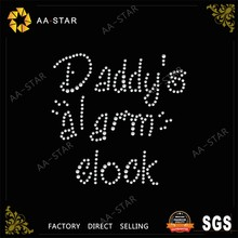 "Daddy's ""alarm""clock hotfix crystals for children garment"