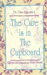 THE CURE IS IN THE CUPBOARDTHE CURE IS IN THE CUPBOARD BOOK $3.00 reduction $3.00 reduction