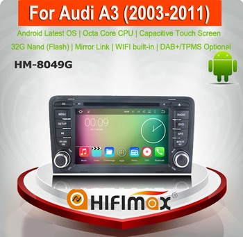 HIFIMAX Android 6.0 32GB OCTA-core For Audi A3 DVD car radio android for audi A3 2006 2005 2004