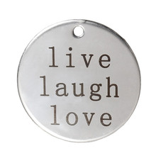 "Stainless Steel Charm Pendants Round Silver Tone Message Pattern ""live laugh love"" 3.0cm Dia"