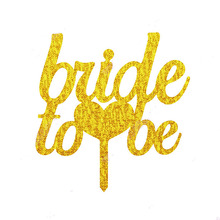 Bride To Be Gold Silver Glitter Acrylic Cake Toppers For Party Decoration