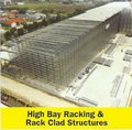 High Bay Racking & Rack Clad Structure