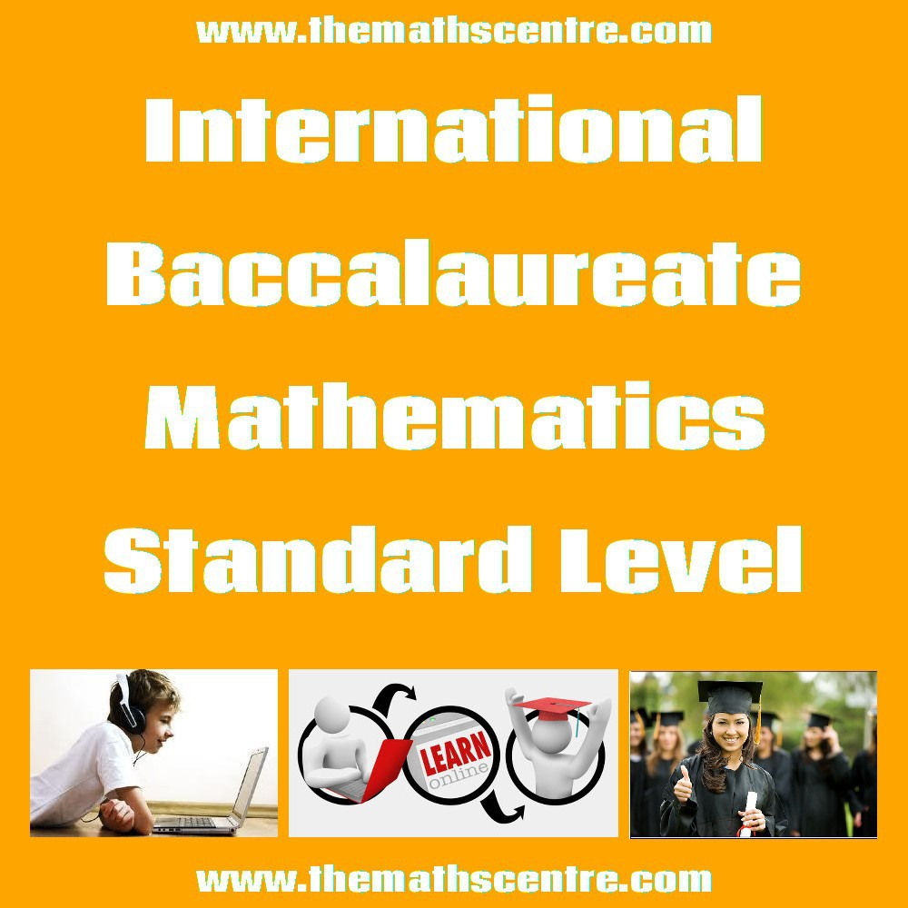 International Baccalaureate Mathematics Standard Level (IB SL)