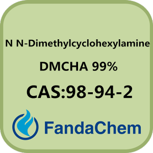 CAS: 98-94-2, N,N-Dimethylcyclohexylamine(DMCHA)