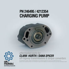 Charging Pump 246495 / 4212354 - CLARK HURTH / DANA SPICER