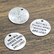 Lord Of The Ring Charms silver tone Not All Those Who Wander Are Lost Pendants 20mm