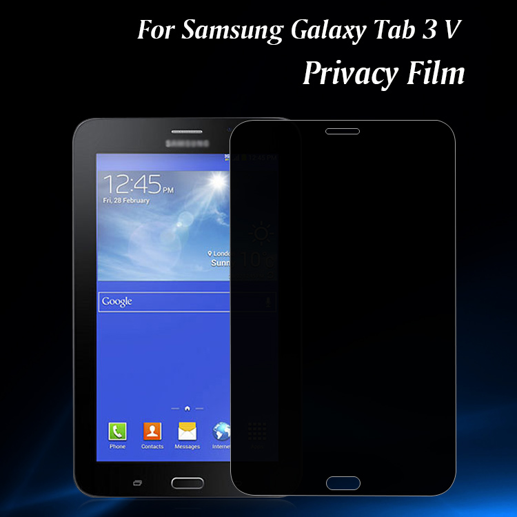 Latest new model free sample cell phone for Sam Tab 3V privacy filter screen protector