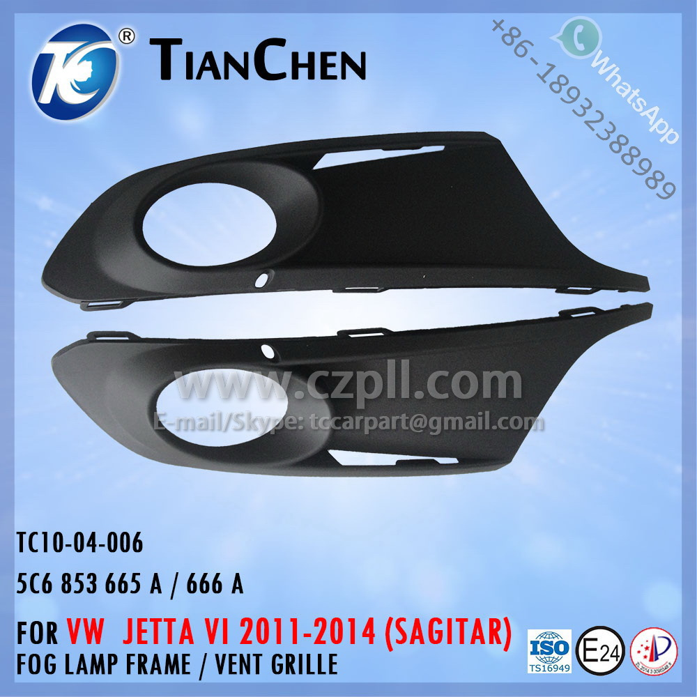FOG LAMP FRAME for JETTA/ FOG LIGHT GRILLE for JETTA 6 / SAGITAR 2012 5C6 853 665 A / 5C6 853 666 A / 5C6853665A / 5C6853666A