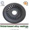 corrosion and heat resistant nickel alloy lost wax casting