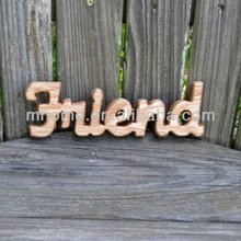 domestic wood FRIEND sign shelf sitter word art for deco