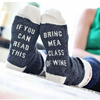 if you can BRING ME A GLASS OF WINE Colors Stitched Socks Men New designer women socks cotton middle length unisex socks