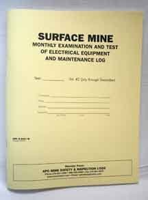 Mine Safety Inspection Books:APC S-5001 B: Daily/Monthly Surface Examination and Test of Electrical