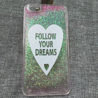 Follow Your Dreams Love Liquid Glitter Case For Samsung Galaxy Note Iphone 6 6S Plus Cover