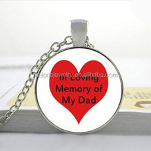 In Loving Memory of My Dad-- Heart DIY custom photo Necklace Art glass dome jewelry Nature glass dome frame