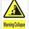 Safety Sign Warning Collapse Sign