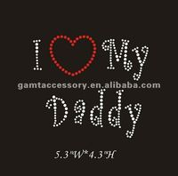 Dazzling I love(heart) my daddy hot fix motif rhinestone transfers for t-shirt