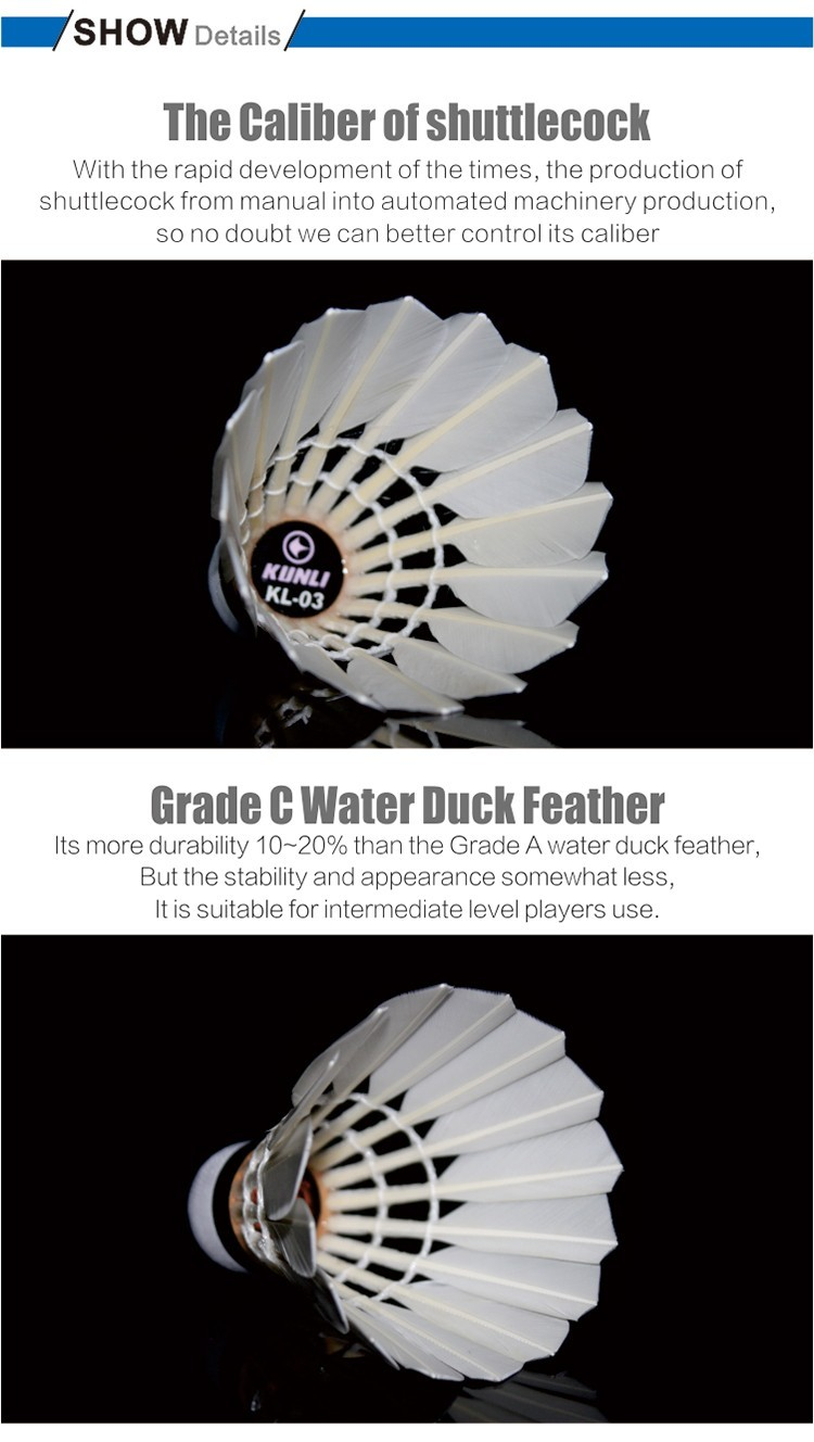 Kunli KL-03 badminton Shuttlecock/Best Durability/best flying/Grade 3 Water duck feather shuttlecock for Advanced Training