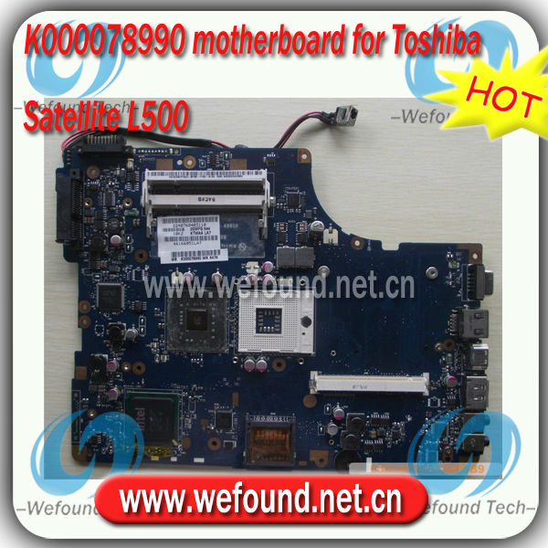 K000078990 for Satellite L500 Laptop motherboard , systerm board , mainboard