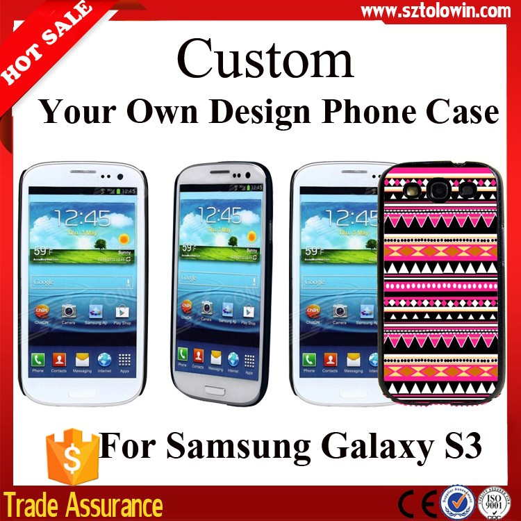 2016 Fashion Custom Your Own Design Phone Case For Samsung Galaxy S3 i9300 Case,Custom Case For Galaxy S3