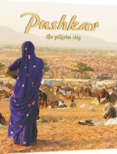 Pushkar - The Pilgrim City
