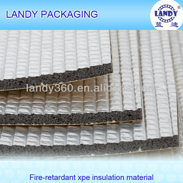 fireproof XPE/EPE foam sheet insulation for construction material/roof heat insulation material