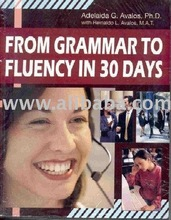 From Grammar to Fluency in 30 Days
