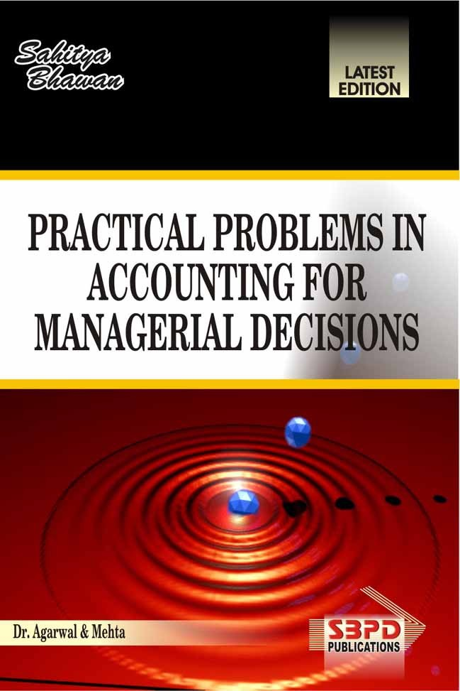 Problems & Solution in Accounting for Managerial Decisions