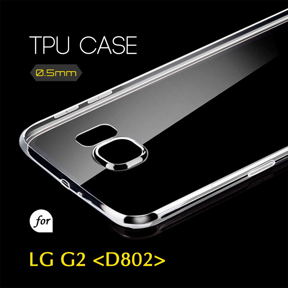 0.5mm Ultra Thin TPU Transparent Clear Protective Case for LG G2 D802