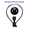 New Arrival Plastic Handsfree Neck Mobile Phone Holder for Video Football Match