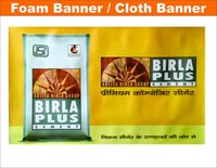 Cloth & Foam Banner ( Any Kind of Banner )