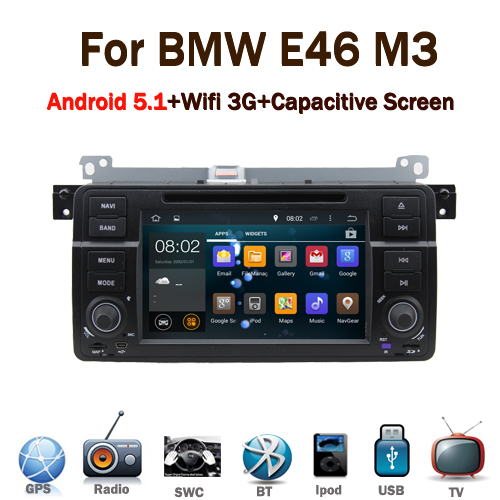 "7"" car dvd navigation android 5.1 for BMW E46 M3 Capacitive Touch screen GPS Bluetooth Radio RDS USB IPOD Steering wheel control"