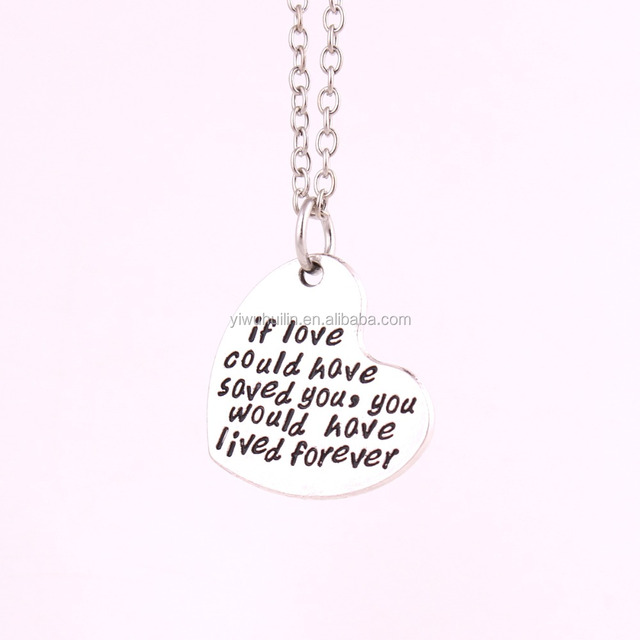 hot items online necklace If love could have saved you You would have lived forever love heart necklaces